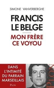 Francis le Belge, mon frère ce voyou.pdf