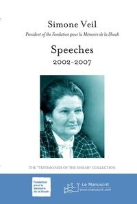 Simone Veil - Speeches 2002-2007.