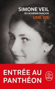 Simone Veil - Une vie.