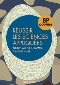 Simone Viale - Réussir les sciences appliquées BP coiffure.