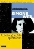 Simone Weil - Autobiographie spirituelle.