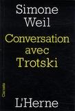 Simone Weil - Conversation avec Trotski.