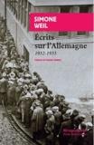 Simone Weil - Ecrits sur l'Allemagne 1932-1933.