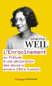 Service de téléchargement de livre L'Enracinement  - Ou Prélude à une déclaration des devoirs envers l'être humain 9782081359413 par Simone Weil in French PDB