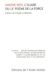 L'Iliade ou le poème de la force - Simone Weil |