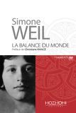 Simone Weil - La balance du monde.