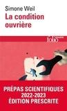 Simone Weil - La Condition ouvrière.