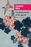 Simone Weil - La personne et le sacré.