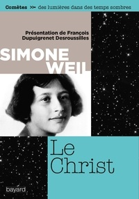Simone Weil - Le Christ.