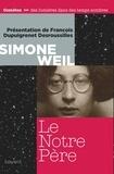 Simone Weil - Le Notre Père.