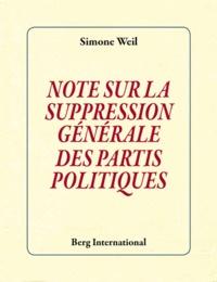 Note sur la suppression générale des partis politiques - Simone Weil pdf epub