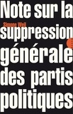Simone Weil - Note sur la suppression générale des partis politiques.