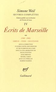 Oeuvres complètes- Tome 4 : Ecrits de Marseille - Simone Weil pdf epub