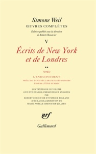 Simone Weil - Oeuvres complètes - Tome 5, Ecrits de New York et de Londres.
