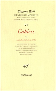 Simone Weil - Oeuvres complètes - Tome 6, Volume 2, Cahiers (septembre 1941-février 1942).