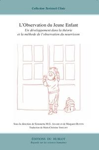 Simonetta Adamo et Margaret Rustin - L'observation du Jeune Enfant - Un développement dans la théorie et la méthode d'observation du nourrisson.
