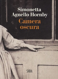 Simonetta Agnello Hornby - Camera Oscura.