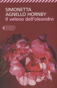 Simonetta Agnello Hornby - Il veleno dell'oleandro.