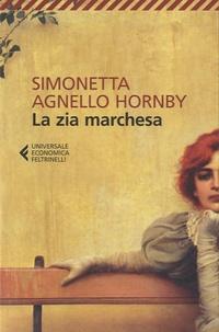 Simonetta Agnello Hornby - La zia marchesa.