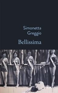 Simonetta Greggio - Bellissima.