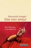 Simonetta Greggio - Elsa mon amour.