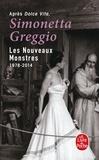 Simonetta Greggio - Les nouveaux monstres - 1978-2014.