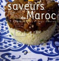 Saveurs du Maroc - 40 Recettes et leurs astuces.pdf