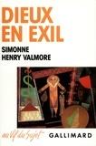 Simonne Henry-Valmore - Dieux en exil - Voyage dans la magie antillaise.