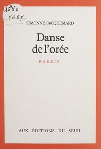Simonne Jacquemard - Danse de l'orée.