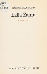 Simonne Jacquemard - Lalla Zahra.