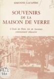 Simonne Lacapère - Souvenirs de la maison de verre - L'école de plein air de Suresnes, communauté éducative.