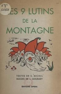 Simonne Michel et Lilian Gourary - Les neuf lutins de la montagne - Ou La légende des ondes.