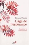 Simonne Plourde - L'âge de l'espérance - Essai sur le vieillissement.