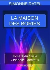 Simonne Ratel - La Maison des Bories.