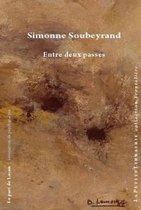 Simonne Soubeyrand et Bernadette Lemouzy - Entre deux passes.