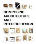Simos Vamvakidis - Composing Architecture and Interior Design.