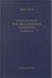 Simplicius - Commentaire sur les Catégories d'Aristote - Chapitres 2-4.