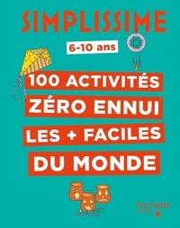 Lise Herzog - Simplissime - 100 activités pour ne pas s'ennuyer.