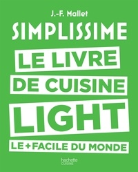 Simplissime - Light - Le livre de cuisine light le + facile du monde.