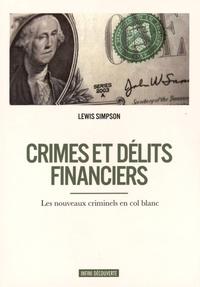 Simpson Lewis - Crimes et délits financiers.
