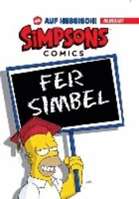 Simpsons Mundart - Bd. 1: Die Simpsons auf Hessisch.