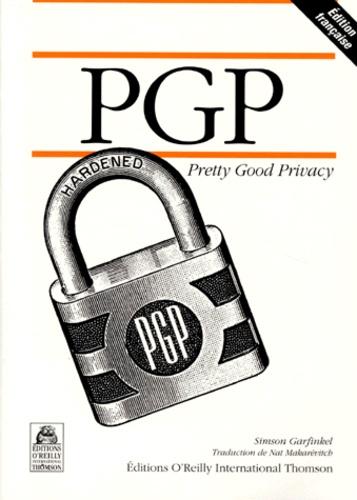 Simson Garfinkel - PGP - Pretty Good Privacy.