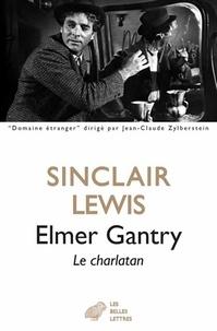 Sinclair Lewis - Elmer Gantry - Le charlatan.