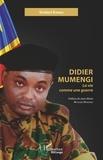 Sindani Kiangu - Didier Mumengi - La vie comme une guerre.