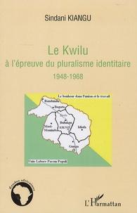 Histoiresdenlire.be Le Kwilu à l'épreuve du pluralisme identitaire 1948-1968 Image
