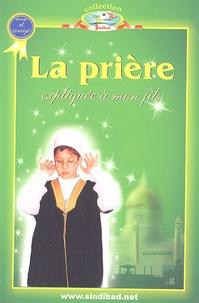 La prière expliquée à mon fils -  Sindibad |