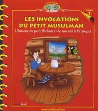 Sindibad - Les invocations du petit musulman - L'histoire du petit Hicham et de son ami le Perroquet.