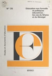 Sine Babacar - Éducation non formelle et politiques éducatives : les cas du Ghana et du Sénégal.