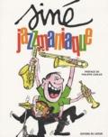 Siné - Jazzmaniaque.