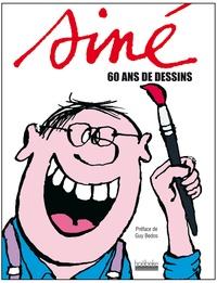 Siné et François Forcadell - Siné - 60 ans de dessins.
